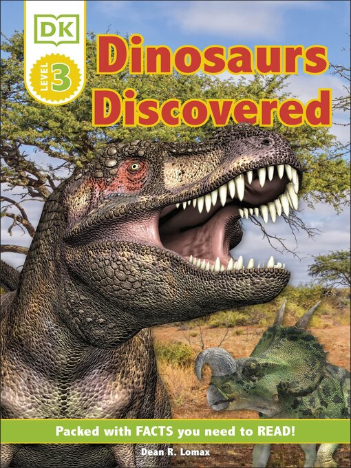 Title details for Dinosaurs Discovered by Dean R. Lomax - Available
