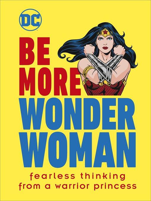Title details for Be More Wonder Woman by Cheryl Rickman - Wait list