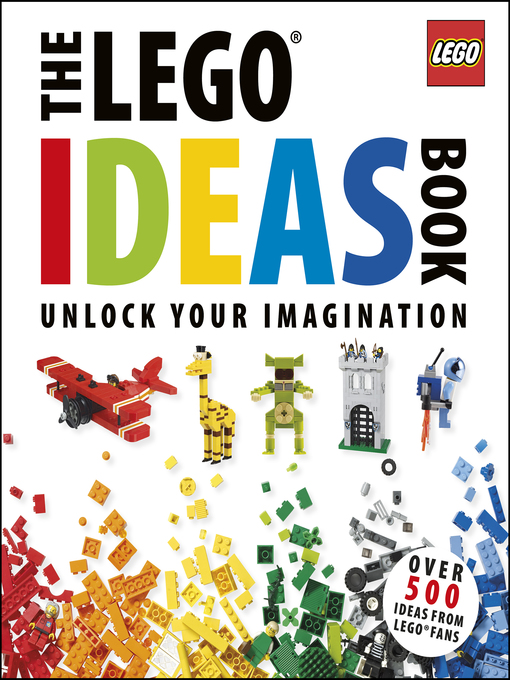 Title details for The LEGO® Ideas Book by Daniel Lipkowitz - Available