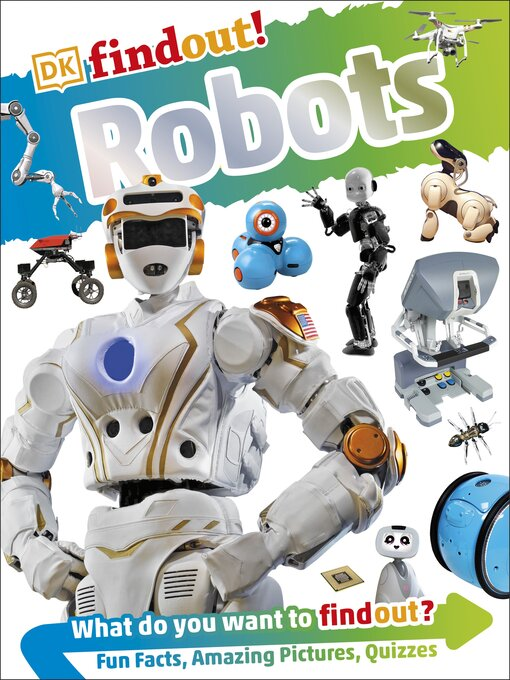 Title details for DK Findout! Robots by Nathan Lepora - Wait list