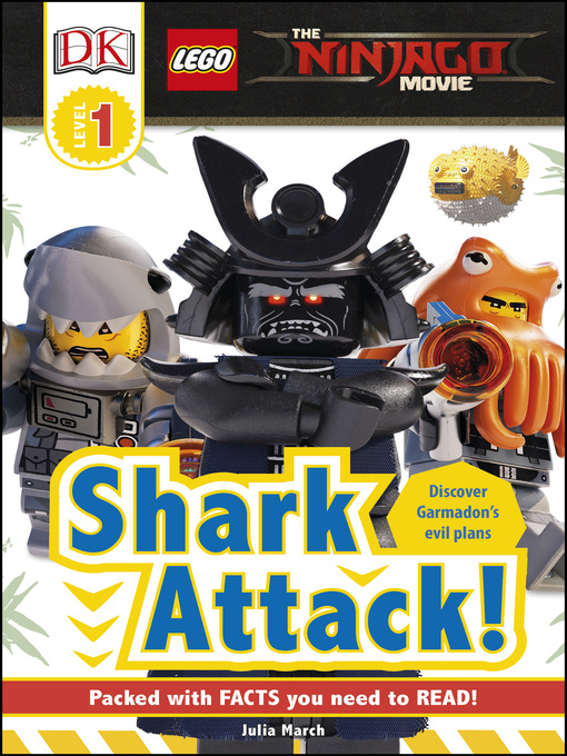 Title details for The Lego® Ninjago® Movie<sup>TM</sup>: Shark Attack! by DK - Available