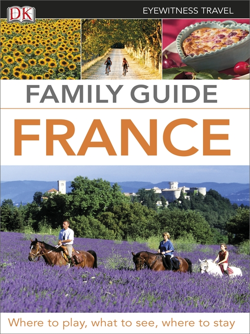 Title details for Family Guide France by DK Travel - Available