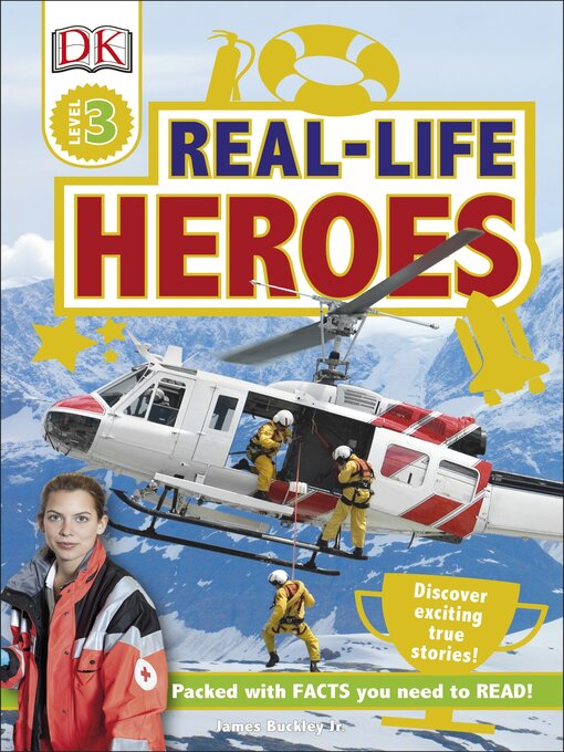 Title details for Real-Life Heroes by DK - Available