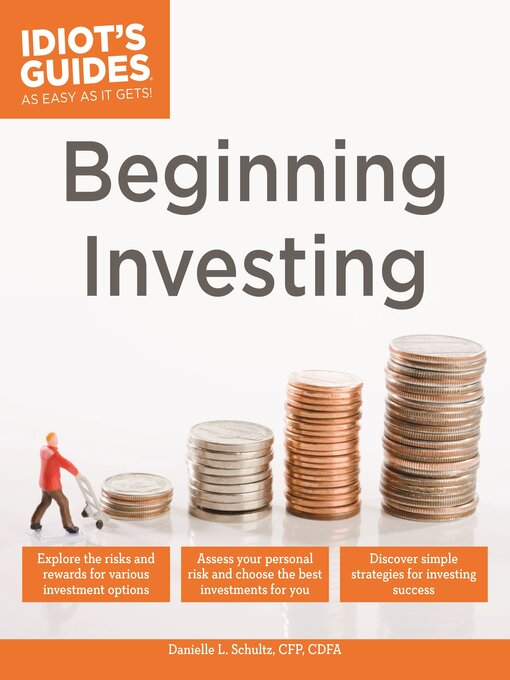 Title details for Idiot's Guides - Beginning Investing by Danielle L. Schultz - Wait list