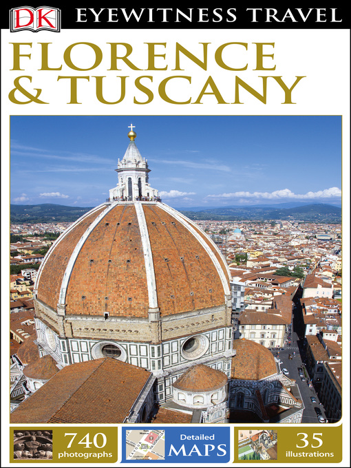 Title details for DK Eyewitness Travel Guide Florence and Tuscany by DK Travel - Available