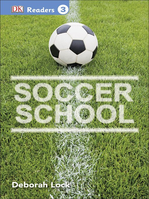 Title details for Soccer School by DK - Available