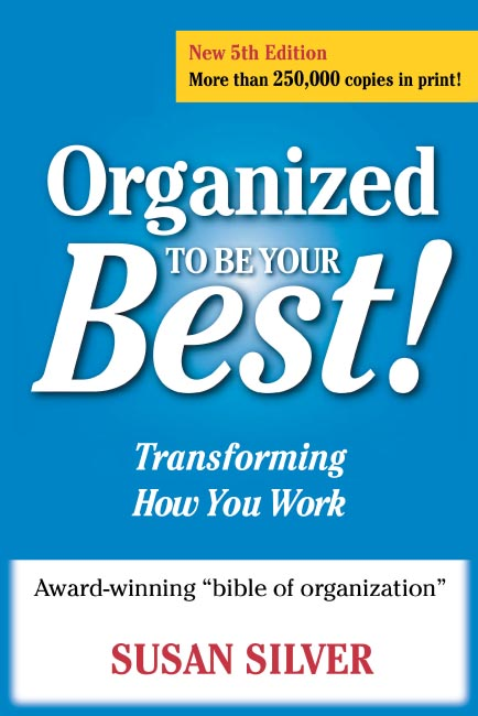 Title details for Organized to Be Your Best! by Susan Silver - Available