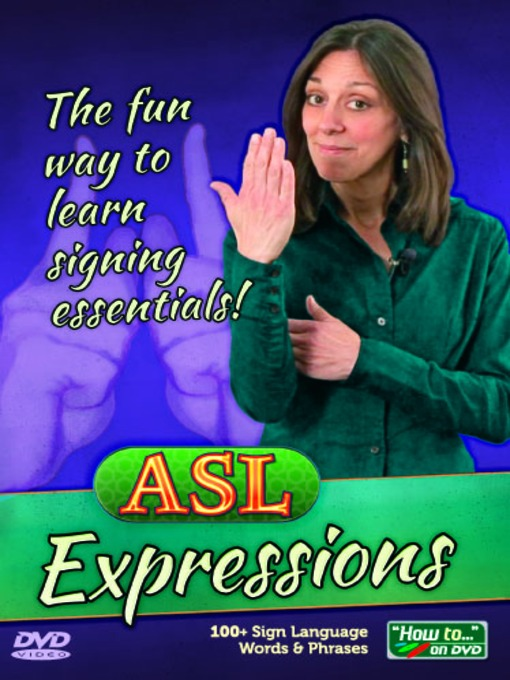 ASL Expressions - OK Virtual Library - OverDrive