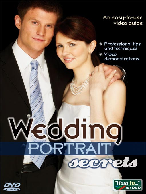 Title details for Wedding Portrait Secrets by Selectmedia Entertainment - Available