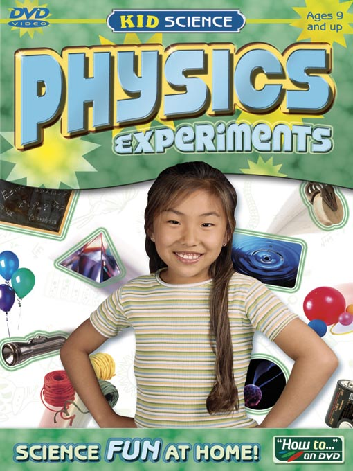 Title details for Kid Science: Physics Experiments by Selectmedia Entertainment - Available