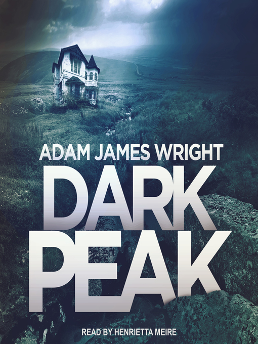 Title details for Dark Peak by Adam J. Wright - Available