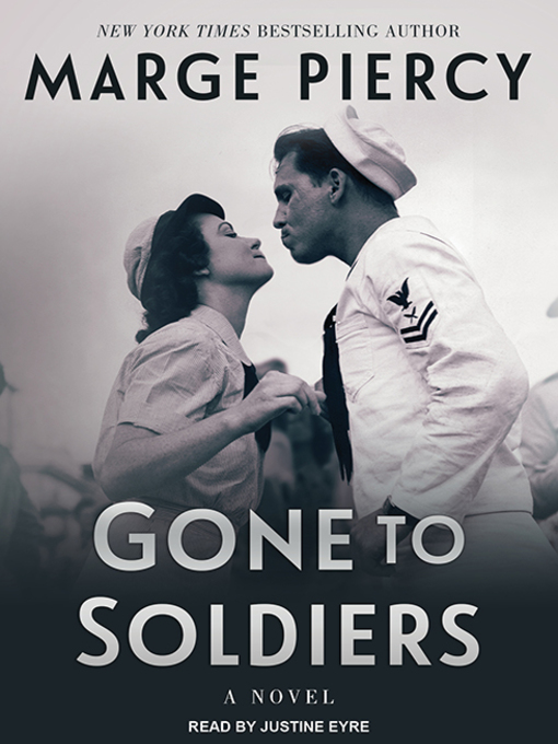 Title details for Gone to Soldiers by Marge Piercy - Available