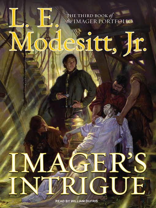 Title details for Imager's Intrigue by L. E. Modesitt, Jr. - Available