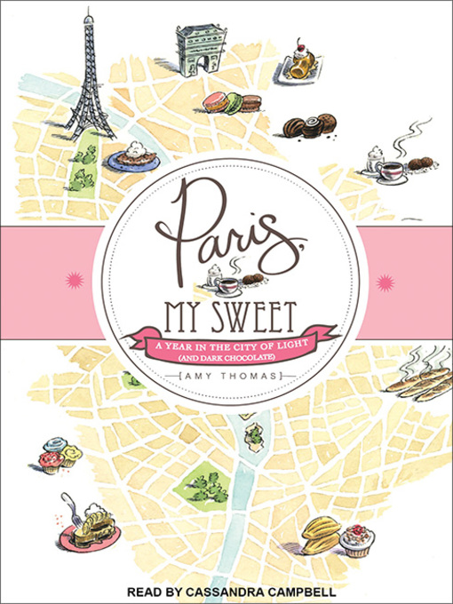 Title details for Paris, My Sweet by Amy Thomas - Available