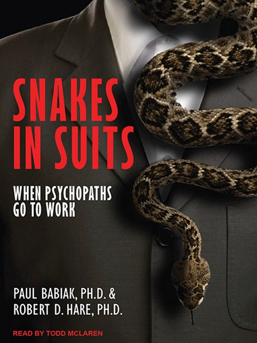Title details for Snakes in Suits by Paul Babiak, PhD - Available