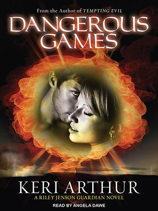 Title details for Dangerous Games by Keri Arthur - Available