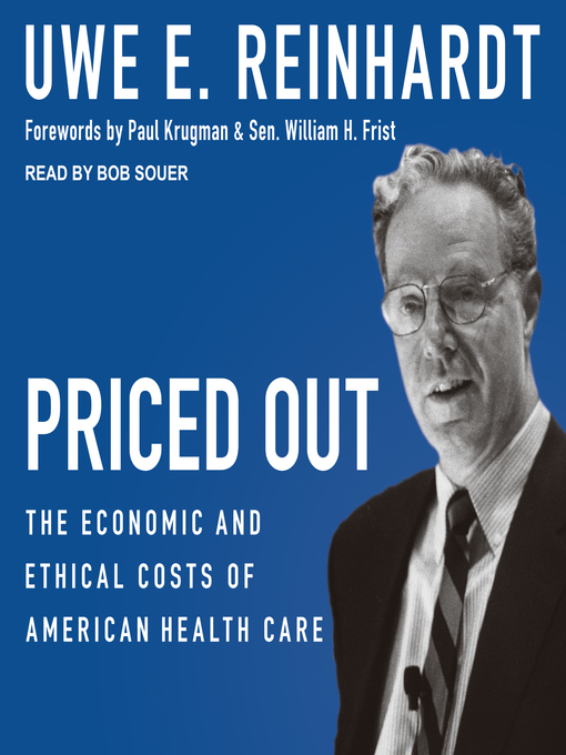 Title details for Priced Out by Uwe E. Reinhardt - Available