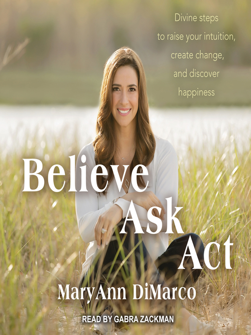 Title details for Believe, Ask, Act by Mary Ann DiMarco - Wait list