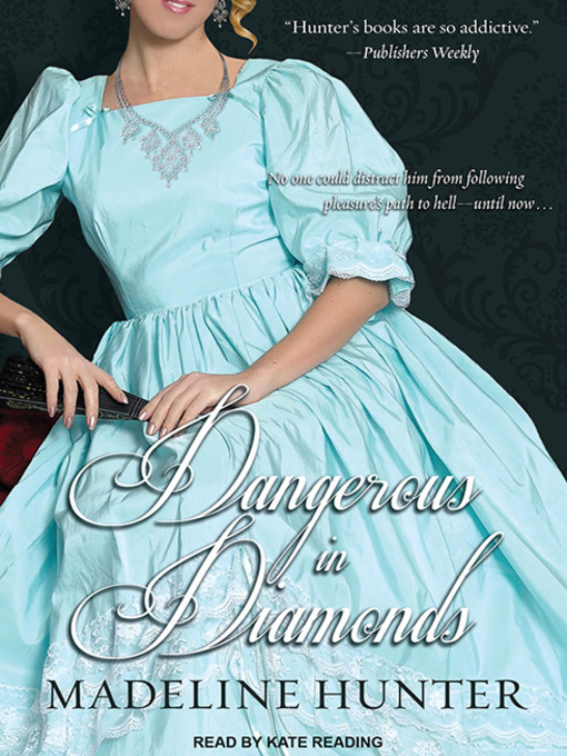Title details for Dangerous in Diamonds by Madeline Hunter - Available