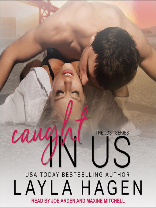 Title details for Caught In Us by Layla Hagen - Available