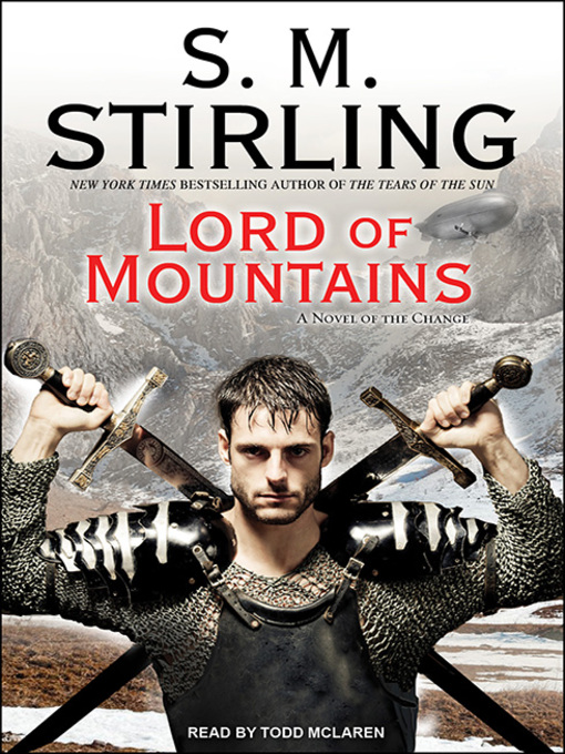 Title details for Lord of Mountains by S. M. Stirling - Wait list