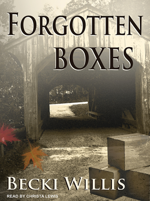 Title details for Forgotten Boxes by Becki Willis - Available