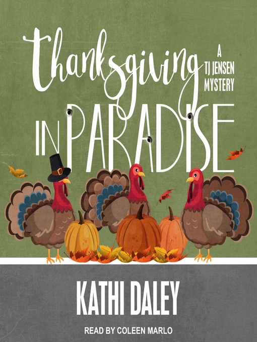 Title details for Thanksgiving in Paradise by Kathi Daley - Wait list