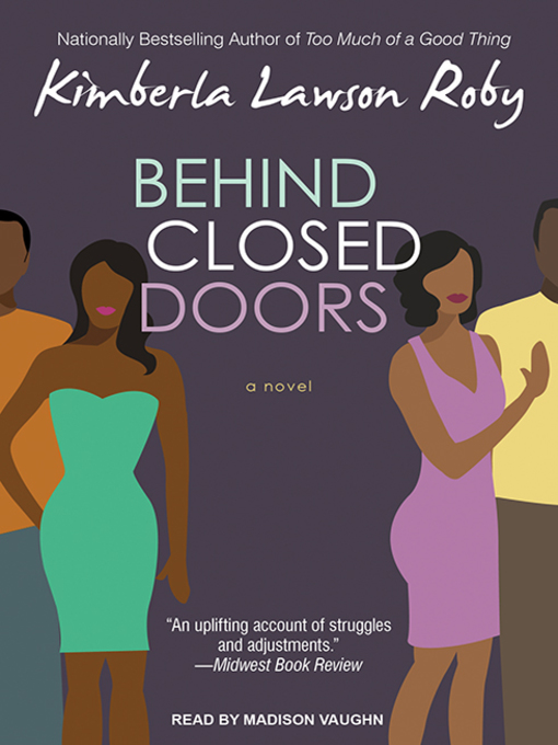Title details for Behind Closed Doors by Kimberla Lawson Roby - Available