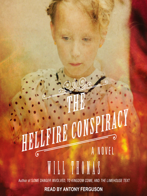 Title details for The Hellfire Conspiracy by Will Thomas - Available