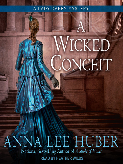 Title details for A Wicked Conceit by Anna Lee Huber - Wait list