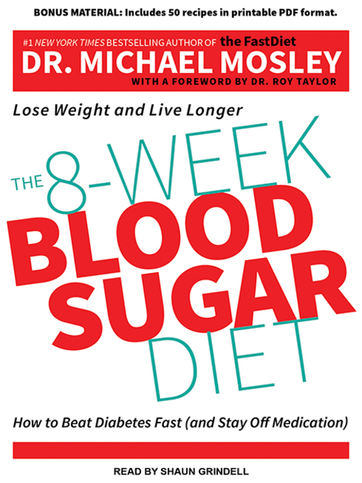 Title details for The 8-Week Blood Sugar Diet by Michael Mosley - Available