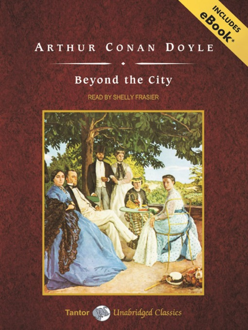 Title details for Beyond the City by Sir Arthur Conan Doyle - Wait list