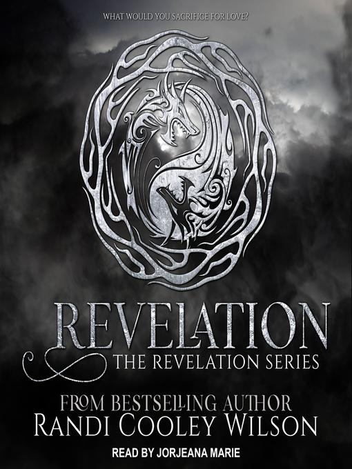 Title details for Revelation Series, Book 1 by Randi Cooley Wilson - Wait list