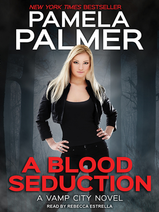 Title details for A Blood Seduction by Pamela Palmer - Available