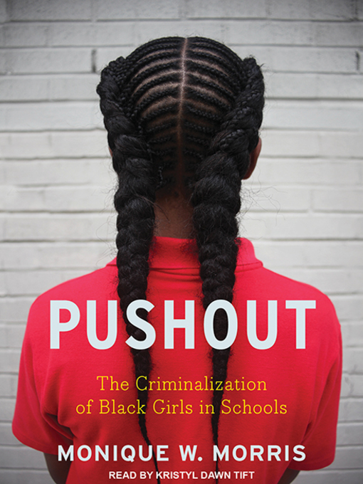 Title details for Pushout by Monique W. Morris - Available