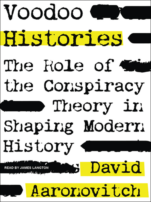 Title details for Voodoo Histories by David Aaronovitch - Available