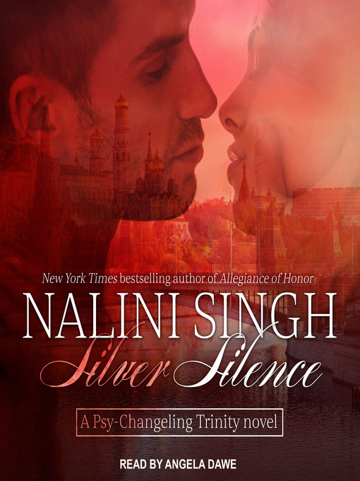 Title details for Silver Silence by Nalini Singh - Wait list