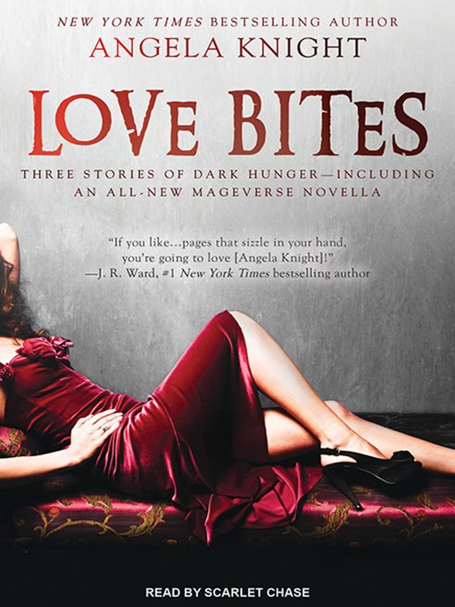 Title details for Love Bites by Angela Knight - Available