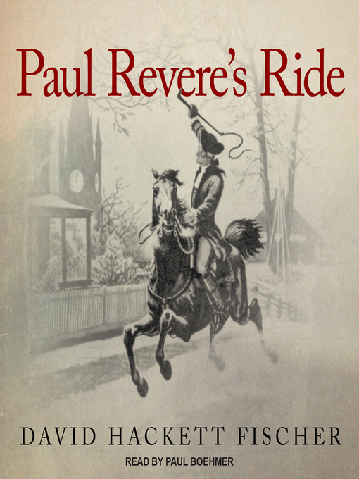 Title details for Paul Revere's Ride by David Hackett Fischer - Available