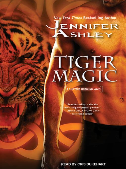 Title details for Tiger Magic by Jennifer Ashley - Wait list