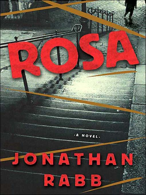 Title details for Rosa by Jonathan Rabb - Available