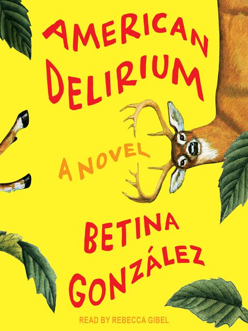 Title details for American Delirium by Betina González - Wait list