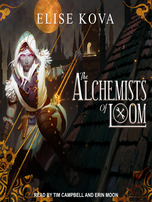 Title details for The Alchemists of Loom by Elise Kova - Available