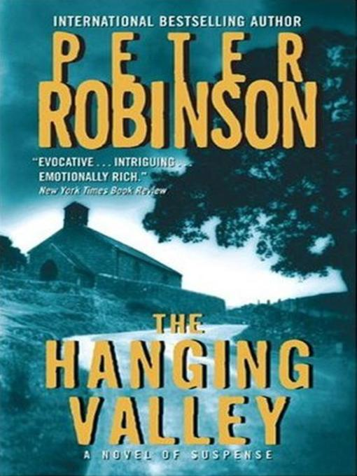 Title details for The Hanging Valley--A Novel of Suspense by Peter Robinson - Wait list