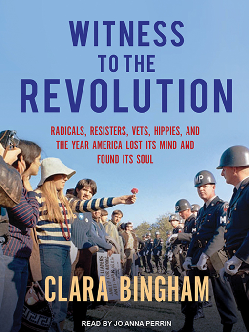 Title details for Witness to the Revolution by Clara Bingham - Available