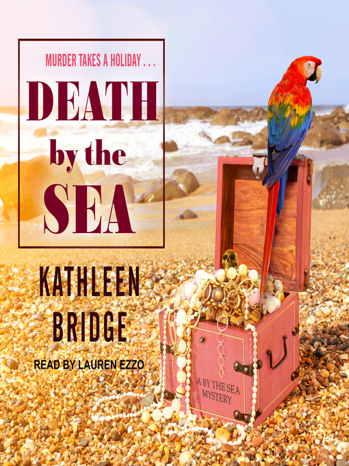 Title details for Death by the Sea by Kathleen Bridge - Available