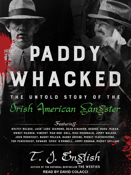 Title details for Paddy Whacked by T. J. English - Wait list