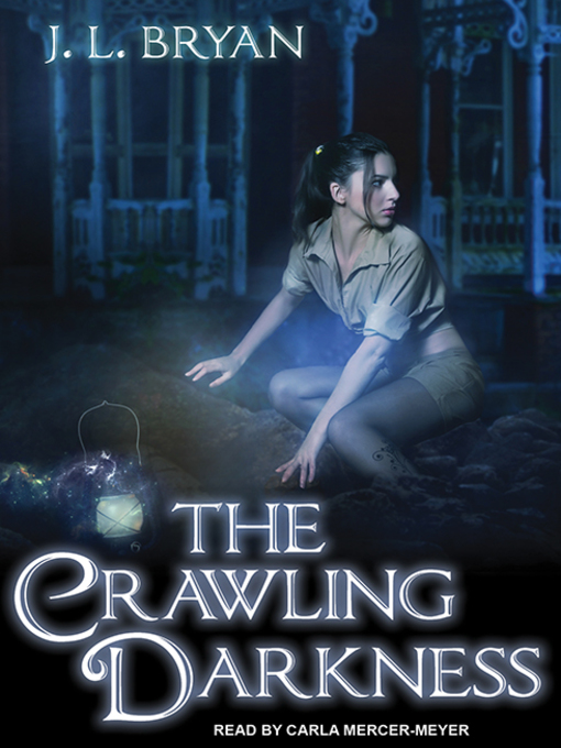 Title details for The Crawling Darkness by J. L. Bryan - Wait list