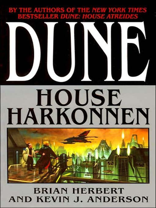 an analysis of the novel dune house harkonnen by brian herbert and kevin j anderson - hunters of dune by brian herbert and kevin j anderson 2006 house harkonnen by brian herbert, kevin with its intricate development and analysis of.
