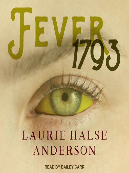 Title details for Fever 1793 by Laurie Halse Anderson - Available
